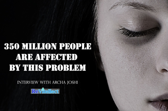 350 Million People Are Affected by this Problem | Interview with Archa Joshi