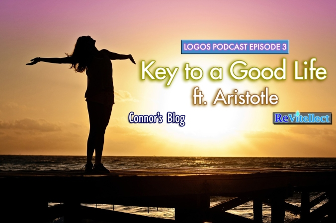 Key to a Good Life - Logos Podcast Ep 3 poster